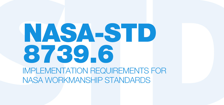 NASA-STD-8739.6A
