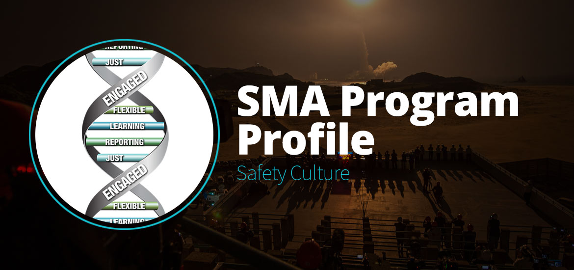 SMA Program Profile: Safety Culture