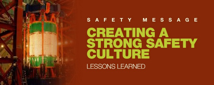 Safety Message: Creating a Strong Safety Culture