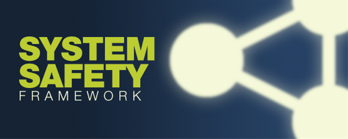 System Safety Framework