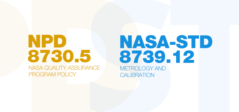 NPD 8730.5 and NASA-STD-8739-12