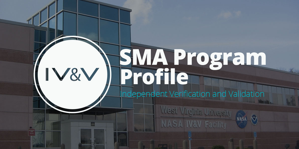 SMA Program Profile: Independent Verification and Validation